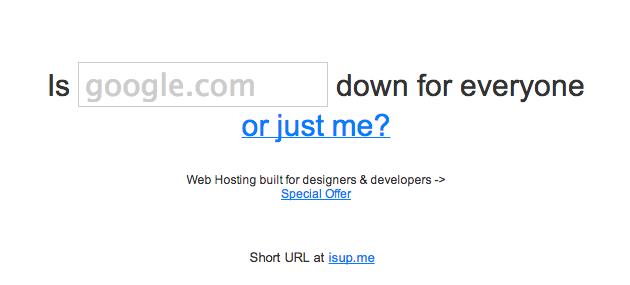このサイト、もしかして落ちてる?を調べることができる「Down for everyone or just me?」