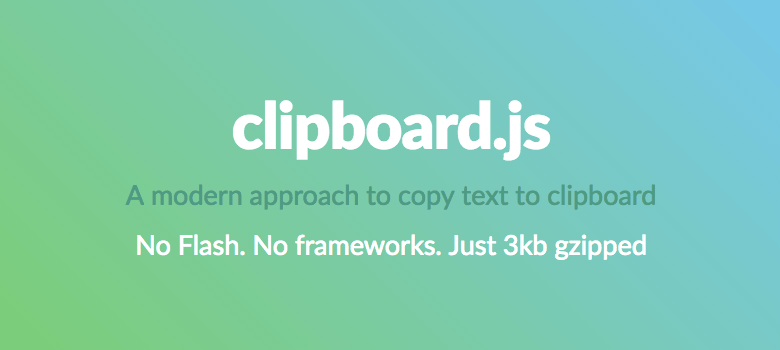 テキストをクリップボードにコピーさせることができるプラグイン「clipboard.js」